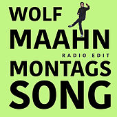 Montagssong by Wolf Maahn