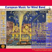 European Music for Wind Band by Various Artists
