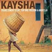 Enjaillement by Kaysha