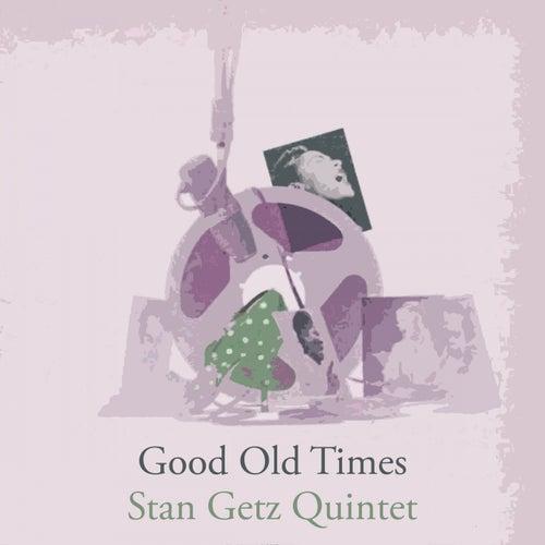 Good Old Times von Stan Getz