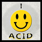 I :-) Acid by Various Artists