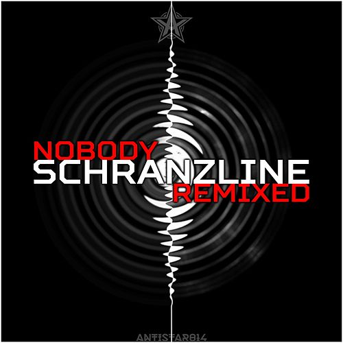 Schranzline (Remixed) by Nobody