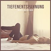 Tiefenentspannung (Relaxte Chill-Out Musik), Vol. 1 by Various Artists