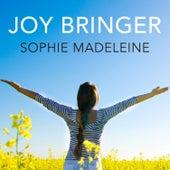 Joybringer by Sophie Madeleine