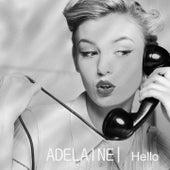 Hello by Adelaine
