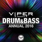 Drum & Bass Annual 2016 (Viper Presents) by Various Artists