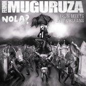 Nola? Irun Meets New Orleans by Fermin Muguruza