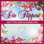 Zeit für Zärtlichkeiten by Die Flippers