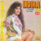 Zbog tebe by Indira Radic
