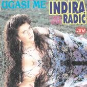 Ugasi me by Indira Radic