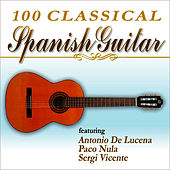 100 Classical Spanish Guitar by