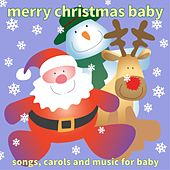 Merry Christmas Baby by Baby's Nursery Music