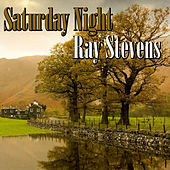 Saturday Night by Ray Stevens