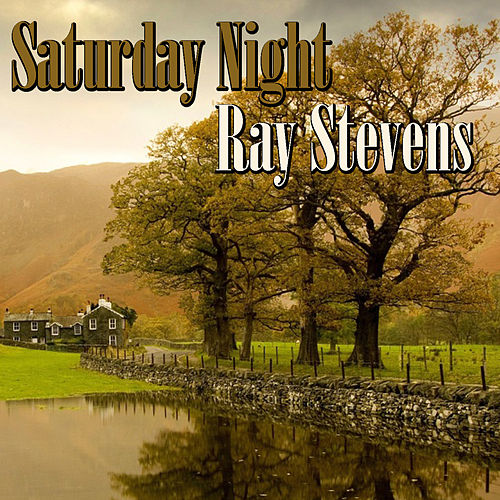 Saturday Night von Ray Stevens