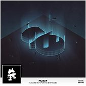 Calling Out (feat. KG & Skyelle) by Muzzy