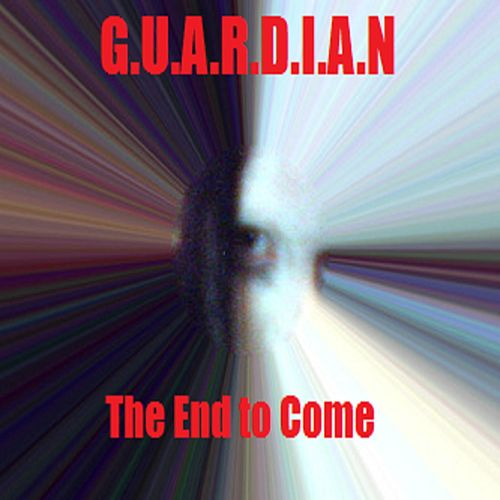 The End to Come by Guardian
