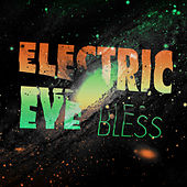 Bless by The Electric Eye
