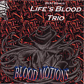 Blood Motions by Rent Romus