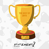 Statement! Recordings - Best of 2015 by Various Artists
