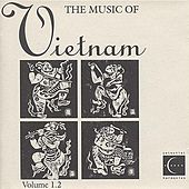 The Music of Vietnam, Vol. 1.2 by Various Artists