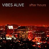 After Hours by Vibes Alive