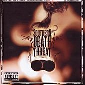 Southern Death Threat by Southern Death Threat