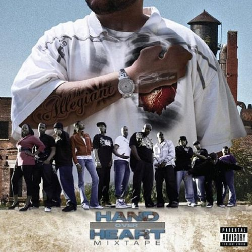 The Allegiant: Hand Over Heart Mixtape by Various Artists