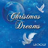 Christmas Dreams by 2002