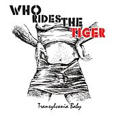 Transylvania Baby by Who Rides The Tiger