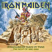 Somewhere Back In Time by Iron Maiden