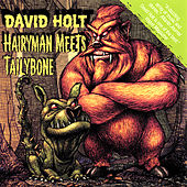 Hairyman Meets Tailybone by David Holt