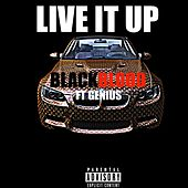 Live It Up (feat. Genius) - Single by Black Blood
