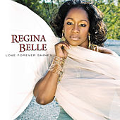 Love Forever Shines by Regina Belle