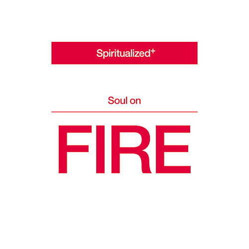 Soul On Fire by Spiritualized