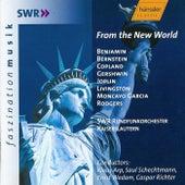Benjamin, Bernstein, Copland, Gershwin, Joplin, Livingston: From the New World von SWR Rundfunkorchester Kaiserslautern