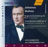 Johannes Brahms: Tragische Ouvertüre op. 81 / Klavierkonzert d-Moll op. 15 (Arrangements for piano four hands) by Lilya Zilberstein