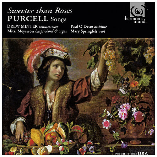 Purcell: Sweeter Than Roses - Songs by Henry Purcell by Drew Minter