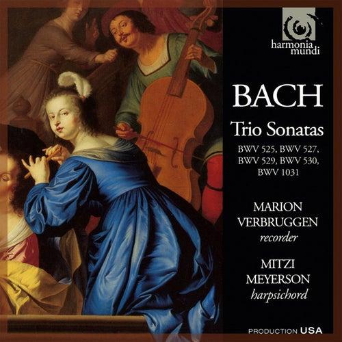 Bach: Trio Sonatas BWV 525, 527, 529, 530 & 1031 by Marion Verbruggen