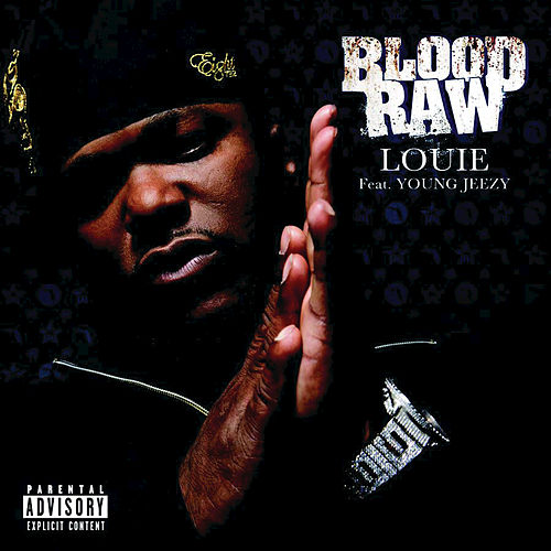 Louie by Blood Raw