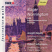Joseph Haydn: Symphony No. 104 / Robert Schumann: Symphony No. 2 by SWR Radio-Sinfonieorchester Stuttgart