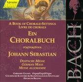 Johann Sebastian Bach: Ein Choralbuch für Johann Sebastian Bach - German Mass by Helmuth Rilling
