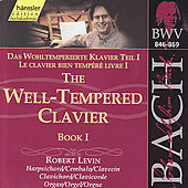 Johann Sebastian Bach: The Well Tempered Clavier, Book I by Robert Levin
