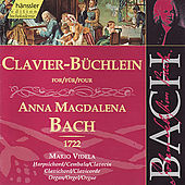 Johann Sebastian Bach: Clavier-Büchlein für Anna Magdalena Bach (1722) by Mario Videla