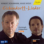R. Schumann / H. Wolf: Eichendorff-Lieder by Christoph Prégardien
