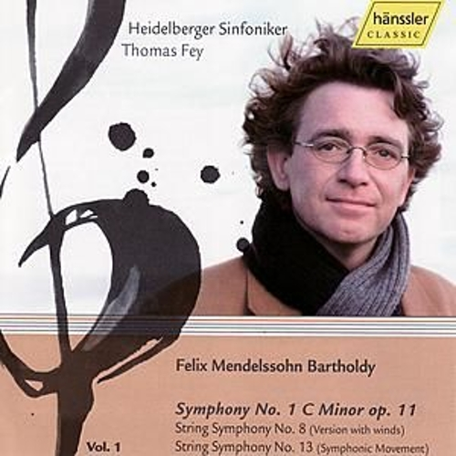 Felix Mendelssohn: Symphony No 1. C Minor, String Symphony No. 8 (version with winds), Symphony No. 13 (Symphonic Movement) von Heildelberger Sinfoniker
