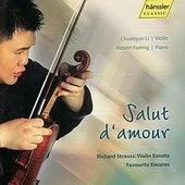 Richard Strauss: Violin Sonata - Salut D'amour by Chuanyun Li
