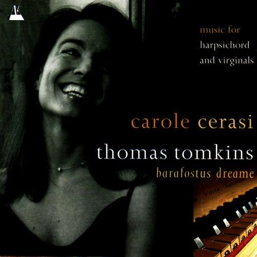 Tomkins: Barafostus Dreame by Carole Cerasi