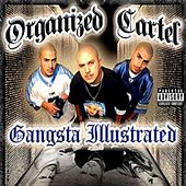Gangsta Illustrated by Organized Cartel