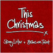 This Christmas by Beans On Toast