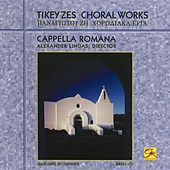 Zes: Choral Works by Cappella Romana